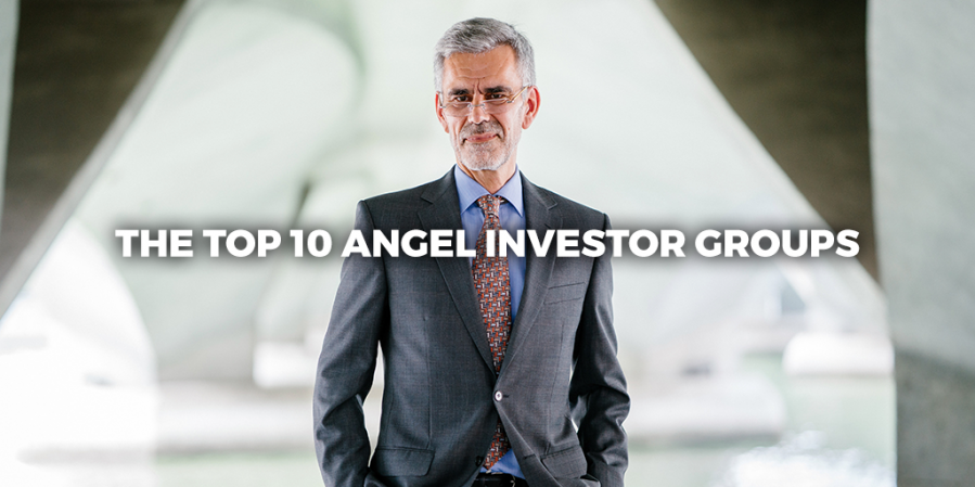 The Top 10 Angel Investor Groups