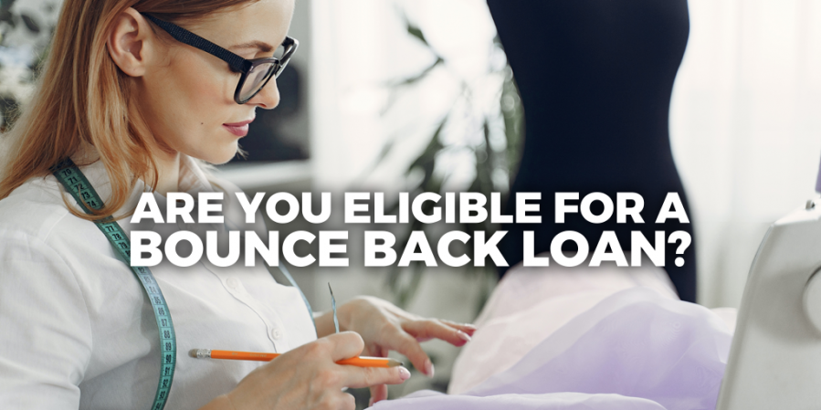 Are You Eligible For A Bounce Back Loan?