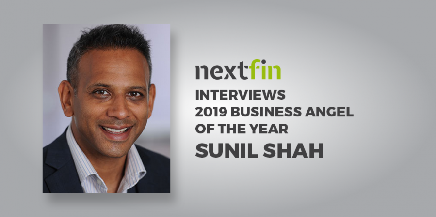 NextFin Interviews Sunil Shah, The 2019 Business Angel of The Year