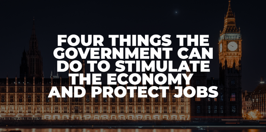 Four Things The Government Can Do To Stimulate The Economy And Protect Jobs