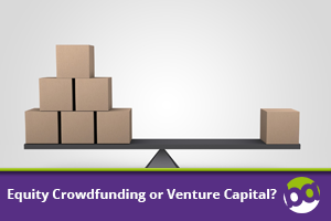 Equity Crowdfunding or Venture Capital?
